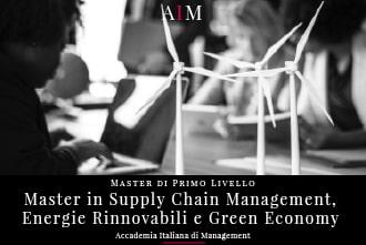 master in supply chain management e green economy master in energie rinnovabili master in management master di primo livello business school aim roma