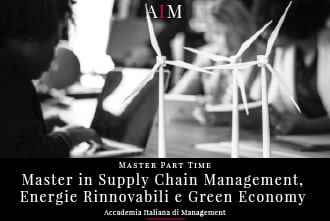 master in supply chain management e green economy part time master in energie rinnovabili master in management master part time business school aim roma