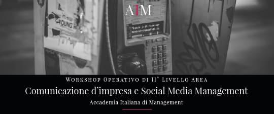 workshop formazione manageriale comunicazione impresa digitale social media management roma aim