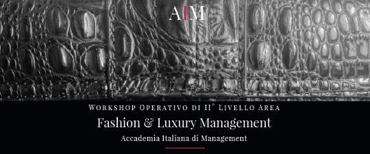 workshop formazione manageriale luxury management fashion management moda roma aim