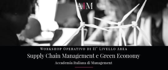 workshop formazione manageriale supply chian green economy energie rinnovabili economia circolare roma aim