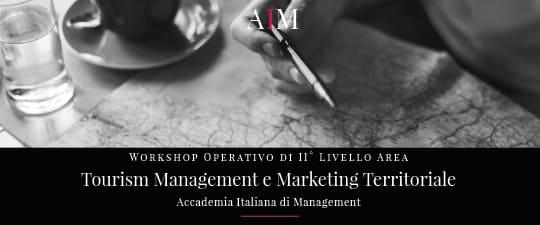 workshop formazione manageriale tourism management turismo marketing territoriale marketing turistico roma aim