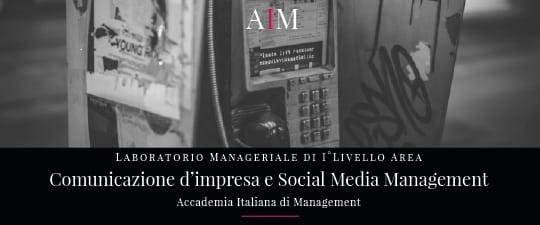 laboratorio manageriale aim business school accademia italiana di management master primo livello comunicazione