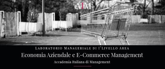laboratorio manageriale aim business school accademia italiana di management master primo livello e commerce