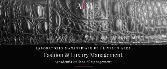 laboratorio manageriale aim business school accademia italiana di management master primo livello lusso fashion