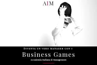business games business game esempi business game online business game simulazione aim business school roma indice
